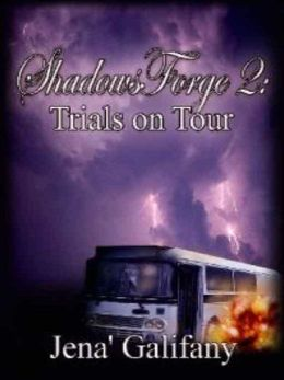 Trials On Tour [ShadowsForge Series Book 2]