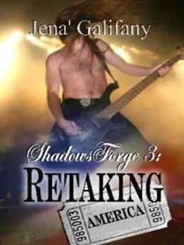 Retaking America [ShadowsForge Series Book 3]