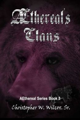 Aethereal's Clans [The Aethereal Series Book Three]