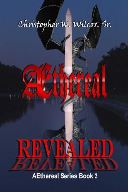 Aethereal Revealed [The Aethereal Series Book Two]