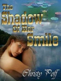 The Shadow of Her Smile
