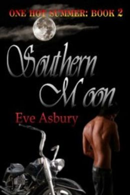 Southern Moon [One Hot Summer Series Book 2]