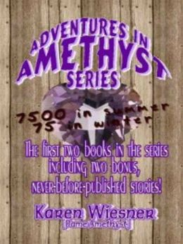 Adventures In Amethyst Series