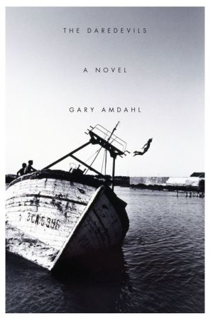 The Daredevils: A Novel