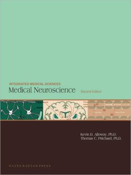 Medical Neuroscience , 2nd Edition