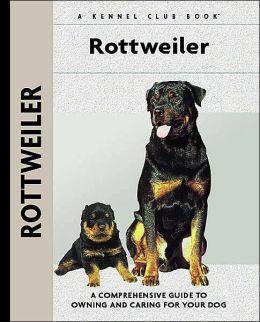 Rottweiler (Kennel Club Dog Breed Series)