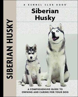 Siberian Husky (Kennel Club Dog Breed Series)