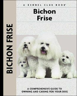 Bichon Frise (Kennel Club Dog Breed Series)