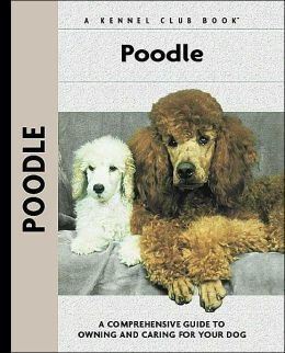 Poodle (Kennel Club Dog Breed Series)