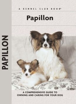 Papillon (Kennel Club Dog Breed Series)