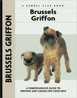 Brussels Griffon (Comprehensive Owners Guides Series)