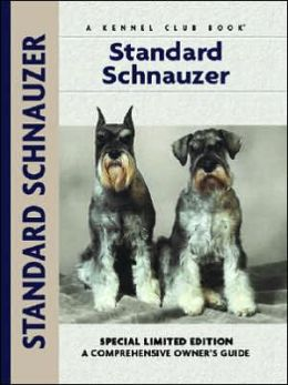Standard Schnauzer: A Comprehensive Owner's Guide