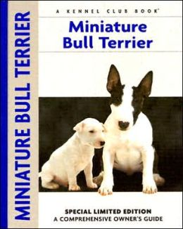 Miniature Bull Terrier (Comprehensive Owners Guides Series)