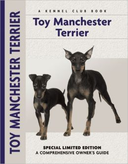 Toy Manchester Terrier (Kennel Club Dog Breed Series)
