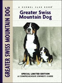 Greater Swiss Mountain Dog (Kennel Club Dog Breed Series)