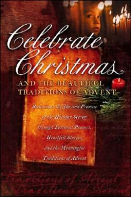 Celebrate Christmas and the Beautiful Traditions of Advent