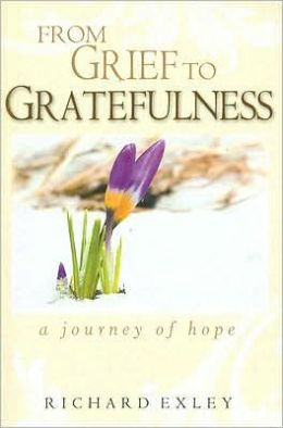 From Grief to Gratefulness: A Journey of Hope