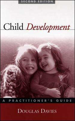 Child Development, Second Edition: A Practitioner's Guide