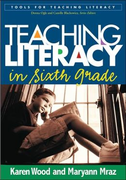 Teaching Literacy in Sixth Grade