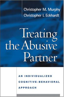 Treating the Abusive Partner: An Individualized Cognitive-Behavioral Approach