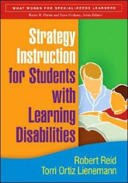 Strategy Instruction for Students with Learning Disabilities, First Edition