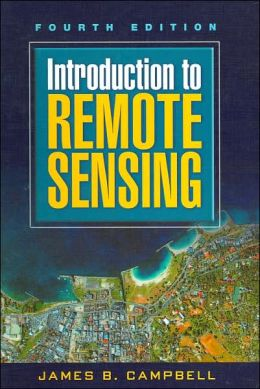 Introduction to Remote Sensing: Fourth Edition