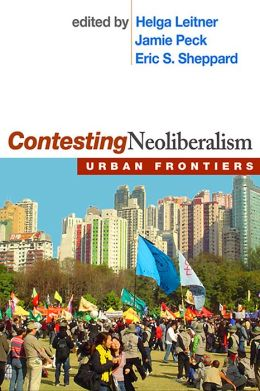 Contesting Neoliberalism: Urban Frontiers