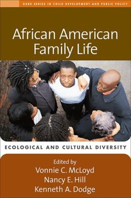 African American Family Life: Ecological and Cultural Diversity