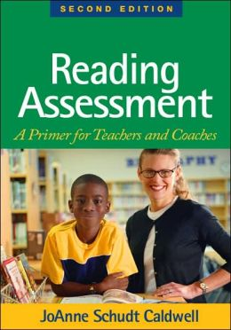 Reading Assessment, Second Edition: A Primer for Teachers and Coaches