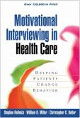 Book Cover Image. Title: Motivational Interviewing in Health Care:  Helping Patients Change Behavior, Author: Stephen Rollnick