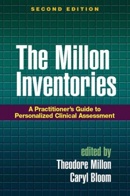 The Millon Inventories, Second Edition: A Practitioner's Guide to Personalized Clinical Assessment