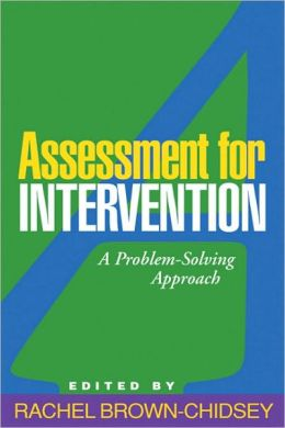 Assessment for Intervention, First Edition: A Problem-Solving Approach