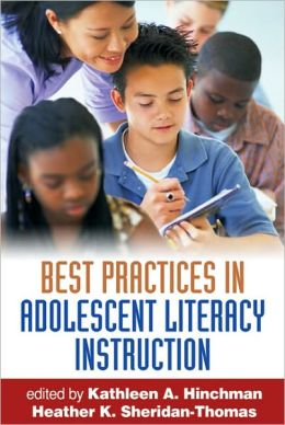 Best Practices in Adolescent Literacy Instruction, First Edition