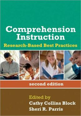 Comprehension Instruction, Second Edition: Research-Based Best Practices