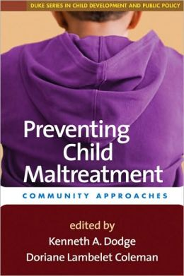 Preventing Child Maltreatment: Community Approaches