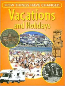 Vacations and Holidays