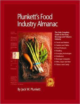Plunkett's Food Industry Almanac 2008