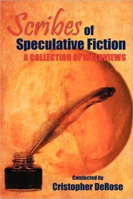 Scribes Of Speculative Fiction - A Collection Of Interviews