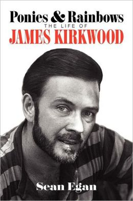 Ponies & Rainbows: The Life of James Kirkwood