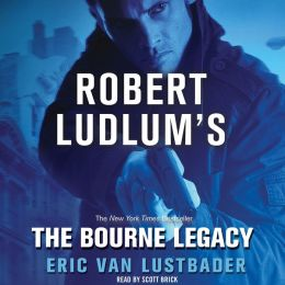 Robert Ludlum's The Bourne Legacy (Bourne Series #4)