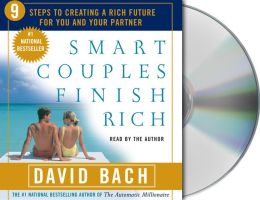 Smart Couples Finish Rich: Nine Steps to Creating a Rich Future For You and Your Partner