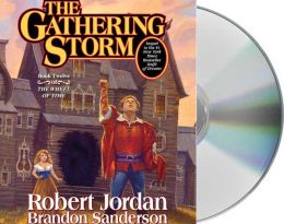 The Gathering Storm (Wheel of Time Series #12)