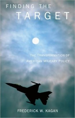 Finding the Target: The Transformation of American Military Policy