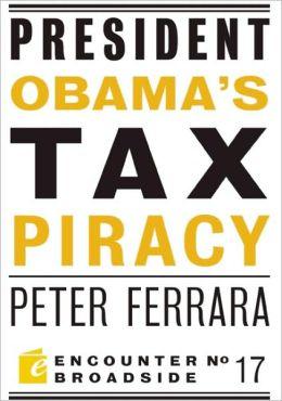 President Obama's Tax Piracy