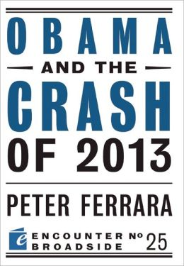 Obama and the Crash of 2013