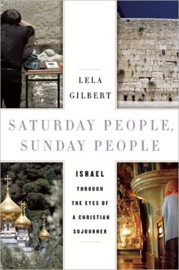 Saturday People, Sunday People: Israel through the Eyes of a Christian Sojourner