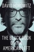 Book Cover Image. Title: The Black Book of the American Left:  The Collected Conservative Writings of David Horowitz, Author: David Horowitz