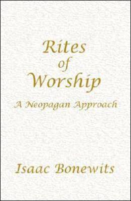 Rites of Worship: A Neopagan Approach