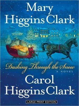 Dashing Through the Snow (Regan Reilly Series)