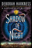 Book Cover Image. Title: Shadow of Night, Author: Deborah Harkness